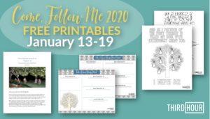 come follow me free printables january 13-19