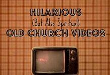 hilarious old church videos