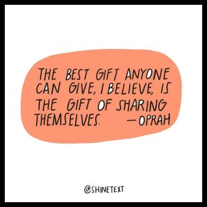 a quote about sharing yourself with others