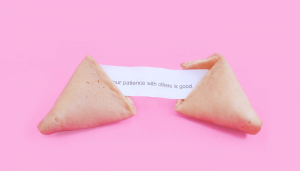 fortune cookie: expect patience