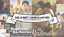 14 best church moviese to get you through covid-19