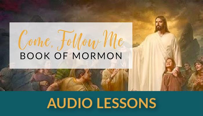 come follow me audio lessons book of mormon