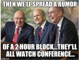 2 Hour Block general conference meme