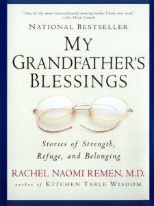 my grandfather's blessings rachel naomi remen