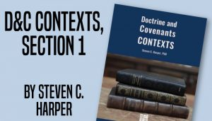 doctrine and covenant contexts section 1 stephen c. harper