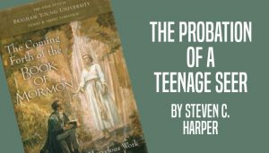 the probation of a teenage seer joseph smith