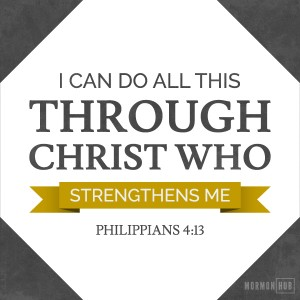 I can do al this through Christ who strengthens me.