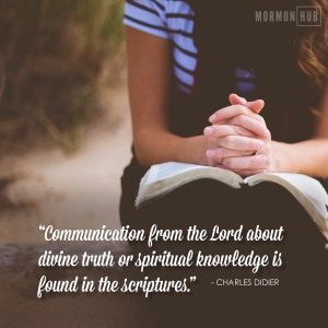 Communication from the Lord about divine truth or spiritual knowledge is found in the scriptures.