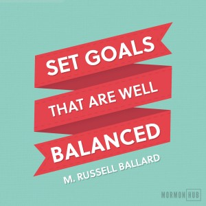 set goals that are well balanced